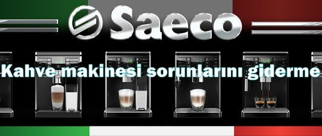 saeco espresso makinesi destek